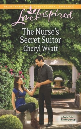 Nurse's Secret Suitor (Mills & Boon Love Inspired) (Eagle Point Emergency - Book 3)