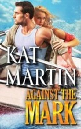 Against the Mark (The Raines of Wind Canyon - Book 9)