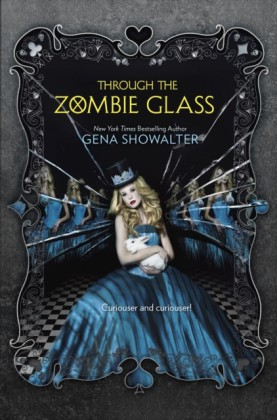 Through the Zombie Glass (The White Rabbit Chronicles - Book 2)