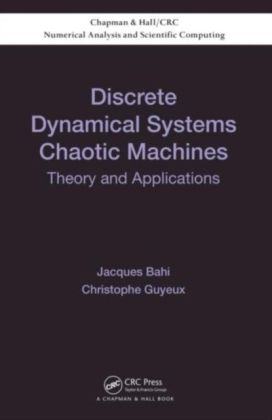 Discrete Dynamical Systems and Chaotic Machines
