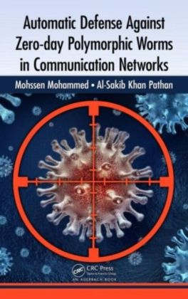 Automatic Defense Against Zero-day Polymorphic Worms in Communication Networks