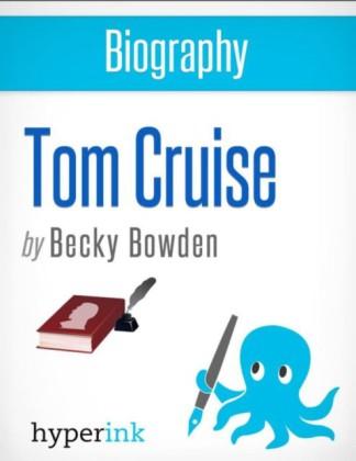 Biography of Tom Cruise