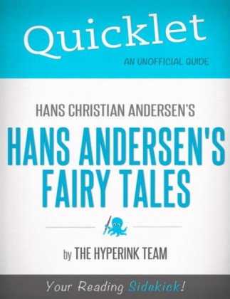 Quicklet On Hans Christian Andersen's Fairy Tales