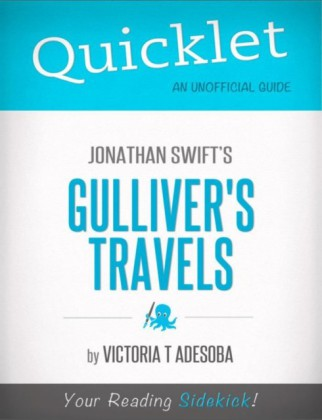 Quicklet On Jonathan Swift's Gulliver's Travels
