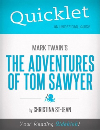 Quicklet On Mark Twain's The Adventures of Tom Sawyer