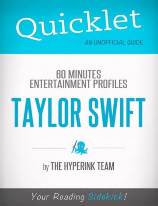 Taylor Swift Update: 60 Minutes Entertainment Profiles - A Hyperink Quicklet