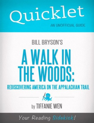Quicklet on Bill Bryson's A Walk in the Woods: Rediscovering America on the Appalachian Trail