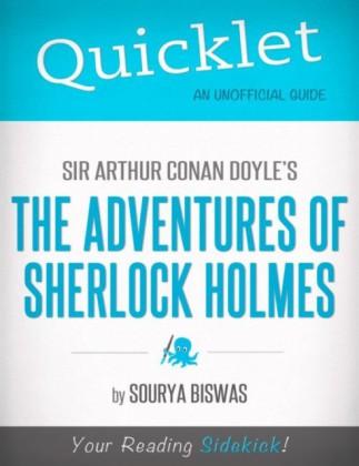 Quicklet on Sir Arthur Conan Doyles' The Adventures of Sherlock Holmes (Classics, Detective, Mystery)