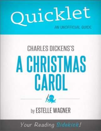 Quicklet On Charles Dickens' A Christmas Carol