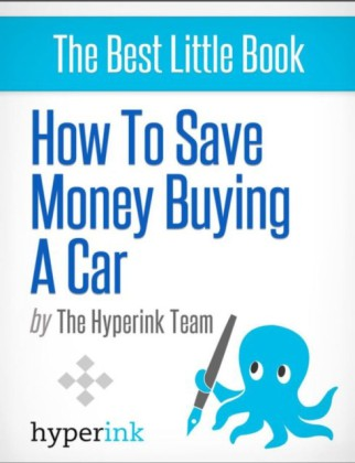 How To Save Money Buying A Car