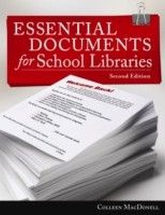 Essential Documents for School Libraries, Second Edition