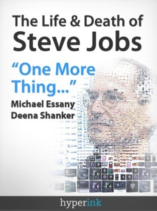 Life and Death of Steve Jobs