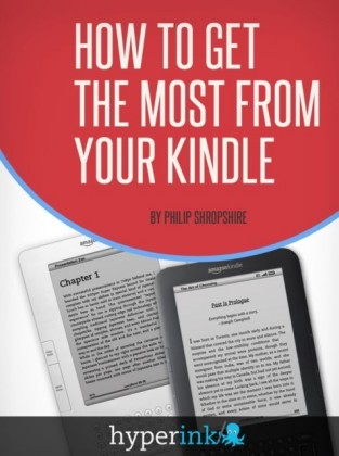 How to Get the Most from Your Kindle