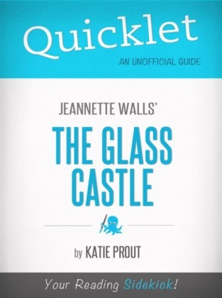 Quicklet on Jeannette Walls' The Glass Castle