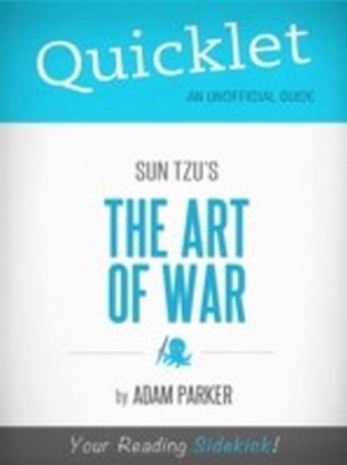 Quicklet on The Art of War by Sun Tzu