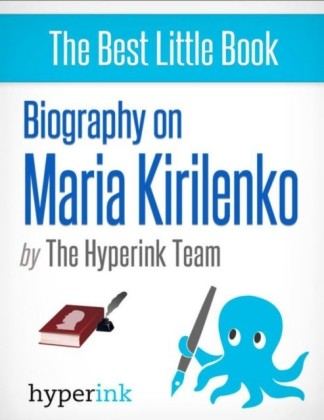 Maria Kirilenko: A Biography