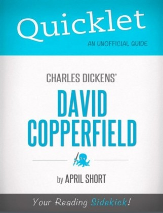 Quicklet on Charles Dickens' David Copperfield (CliffNotes-like Summary)