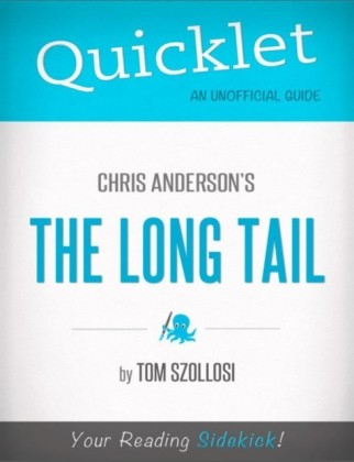 Quicklet on Chris Anderson's The Long Tail (CliffNotes-like Summary)