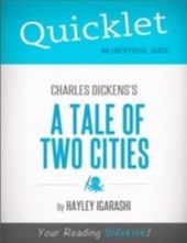 Quicklet on Charles Dickens' A Tale of Two Cities (CliffNotes-like Summary)