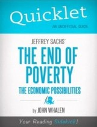 Quicklet on Jeffrey Sachs' The End of Poverty (CliffNotes-like Summary)