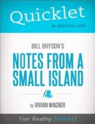Quicklet on Bill Bryson's Notes From a Small Island (CliffNotes-like Summary)