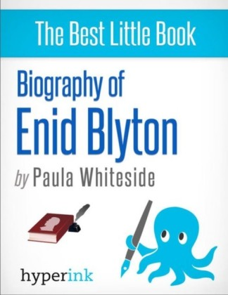 Enid Blyton: Biography of the Author Behind Noddy, The Famous Five, and The Secret Seven
