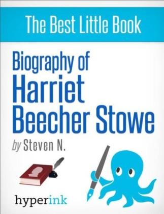 Harriet Beecher Stowe: How A Novelist Started America's Bloodiest War