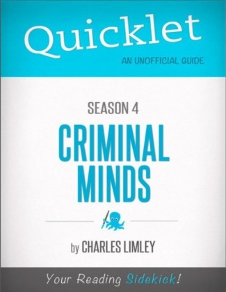 Quicklet on Criminal Minds Season 4 (CliffNotes-like Summary, Analysis, and Review)