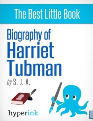 Biography of Harriet Tubman