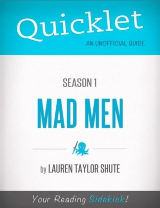 Quicklet on Mad Men Season 1 (TV Show)