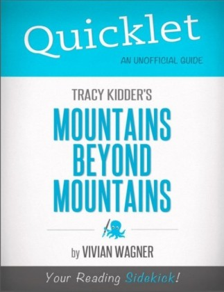 Quicklet on Tracy Kidder's Mountains Beyond Mountains