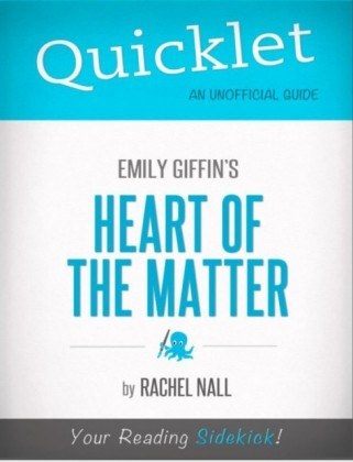 Quicklet on Emily Griffin's Heart of the Matter