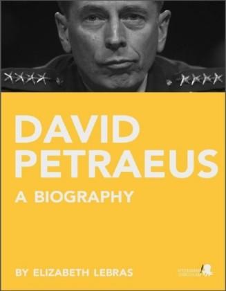 David Petraeus: A Biography