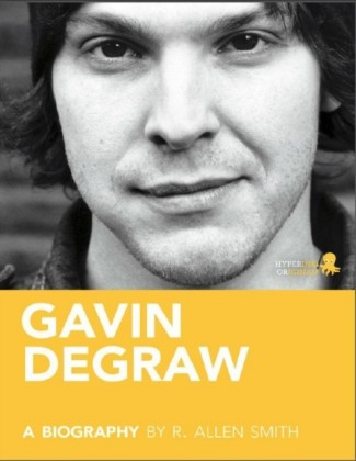 Gavin DeGraw: A Biography