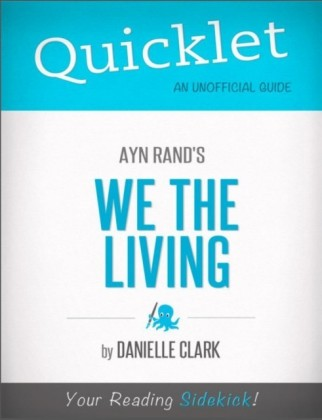 Quicklet on Ayn Rand's We the Living
