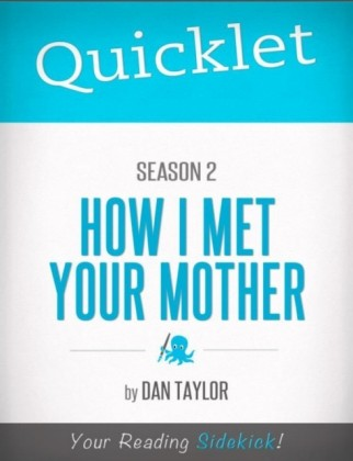 Quicklet on How I Met Your Mother Season 2