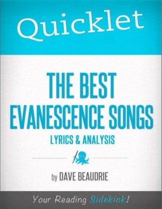 Quicklet on The Best Evanescence Songs: Lyrics and Analysis