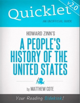 Quicklet on Howard Zinn's A People's History of the US