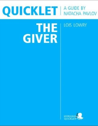 Quicklet on Lois Lowry's The Giver (CliffNotes-like Summary & Analysis)
