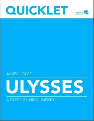 Quicklet on James Joyce's Ulysses