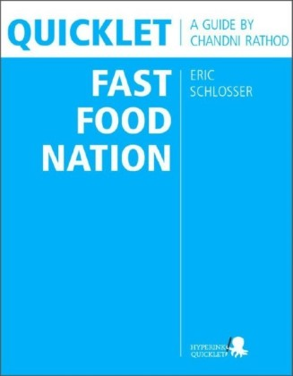 Quicklet on Eric Schlosser's Fast Food Nation