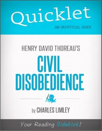 Quicklet on Henry David Thoreau's Civil Disobedience