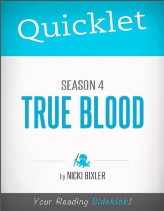 Quicklet on True Blood Season 4 (TV Show Episode Guide)