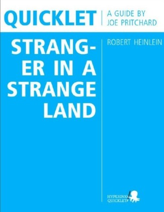 Quicklet on Robert Heinlein's Stranger in a Strange Land (CliffNotes-like Book Summary and Analysis)