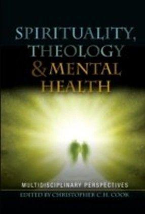 Spirituality, Theology and Mental Health
