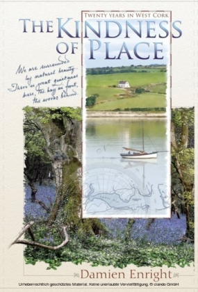 Kindness of Place: 20 Years in West Cork