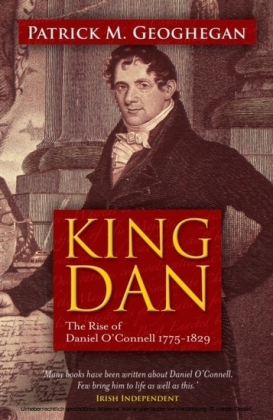 King Dan Daniel O'Connell 1775-1829