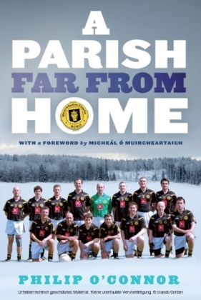 GAA Abroad A Parish Far From Home