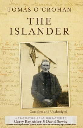 Islander. Complete and Unabridged A translation of An tOileanach