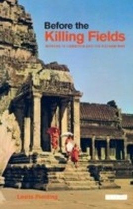 Before the Killing Fields